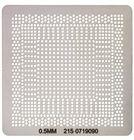 Трафарет для пайки BGA чипов 215-0759090 / 0.5mm